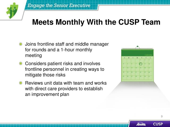 Meets Monthly With the CUSP Team