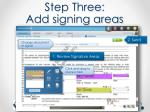 step three add signing areas