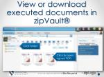 view or download executed documents in zipvault