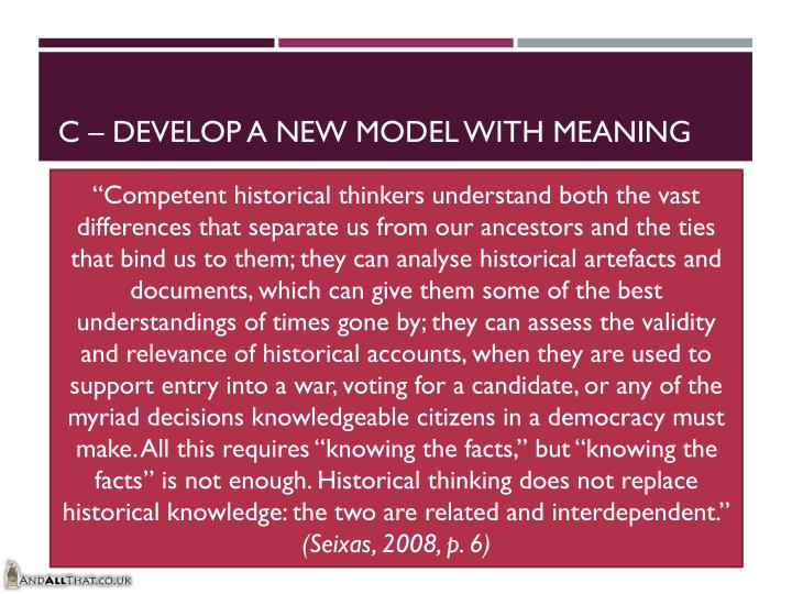 C – develop a new model with meaning