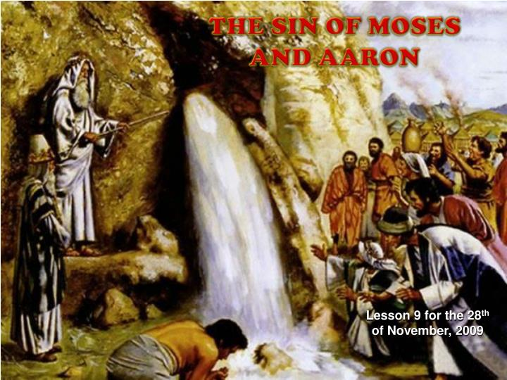 THE SIN OF MOSES AND AARON