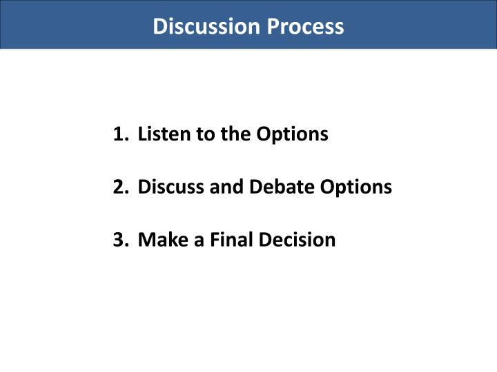 Discussion Process
