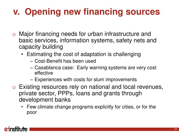 v.  Opening new financing sources