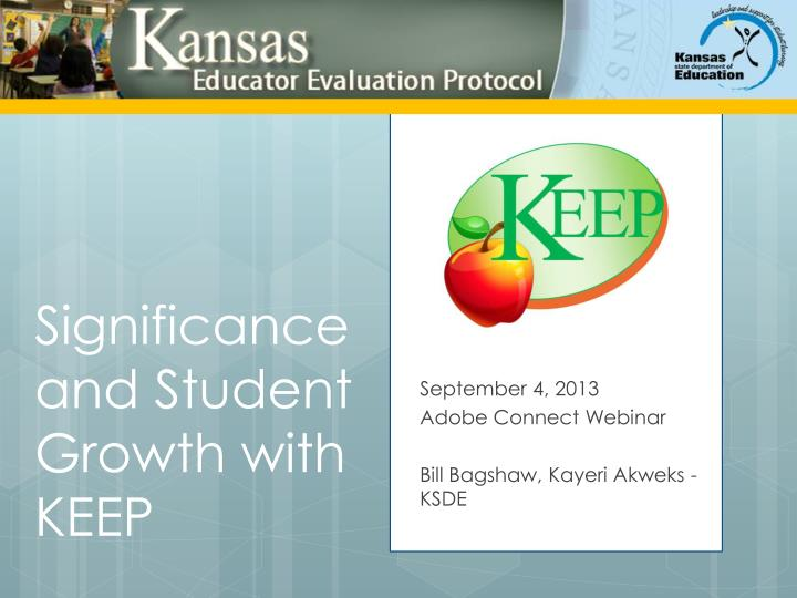 significance and student growth with keep