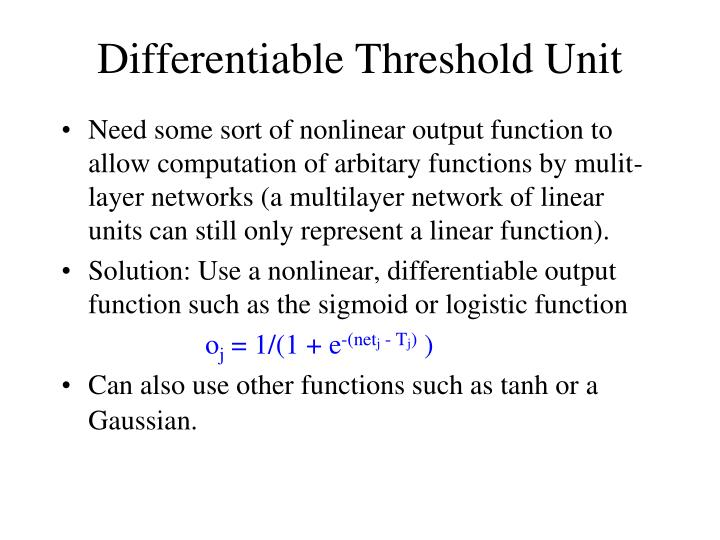 Differentiable Threshold Unit