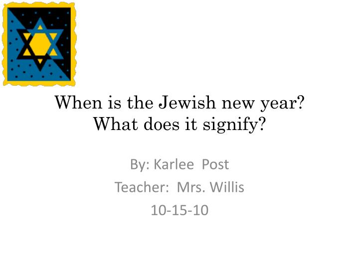 when is the j ewish new year what does it signify