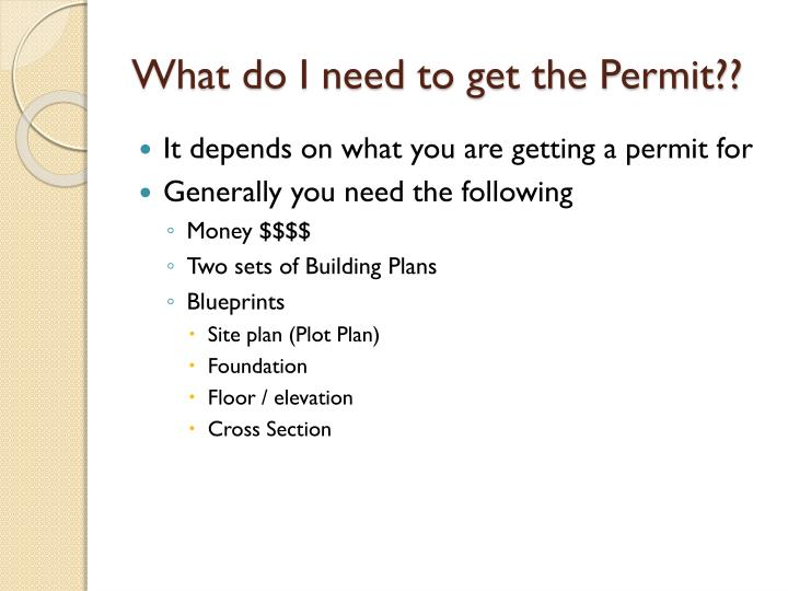 What do I need to get the Permit??