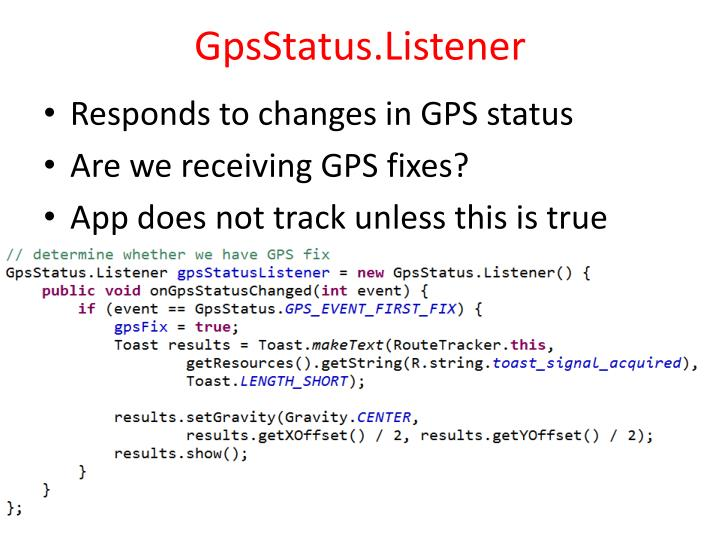GpsStatus.Listener