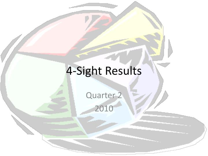4 sight results