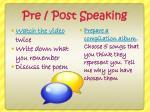 pre post speaking