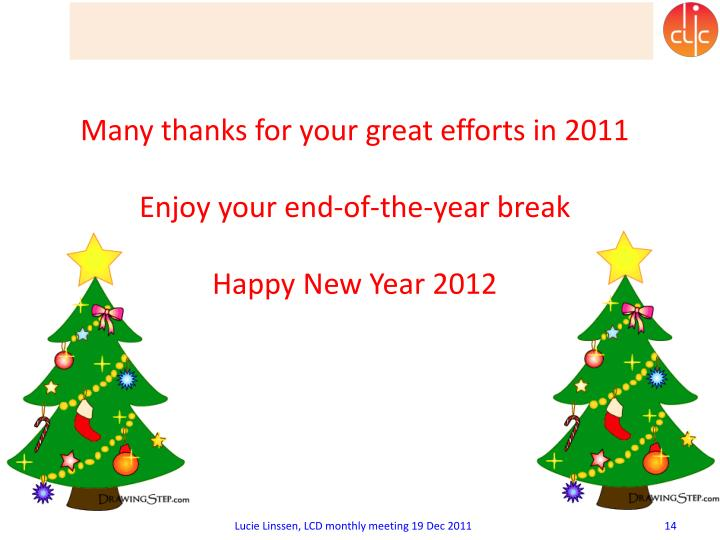 Many thanks for your great efforts in 2011