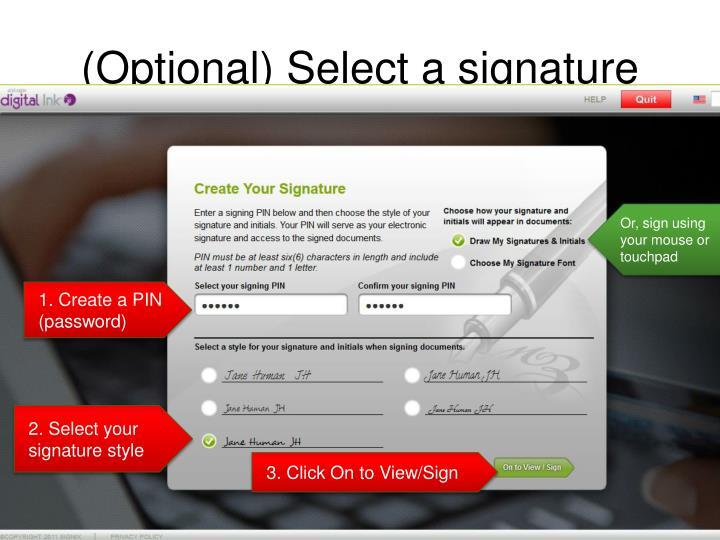 (Optional) Select a signature