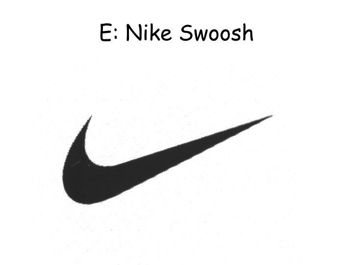 E: Nike Swoosh