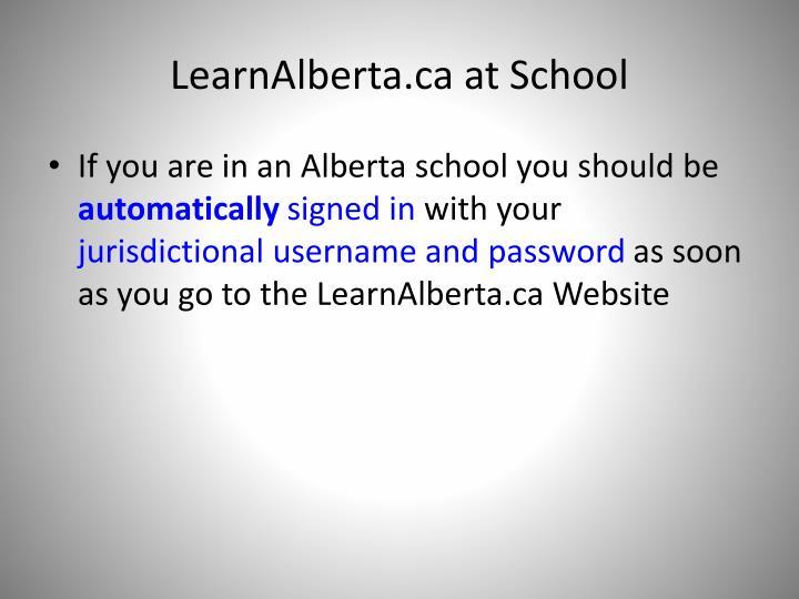 LearnAlberta.ca at School