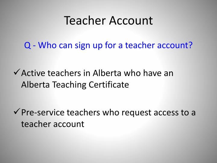 Teacher Account