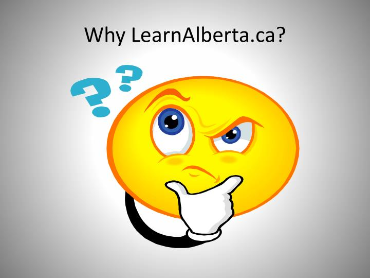 Why LearnAlberta.ca?