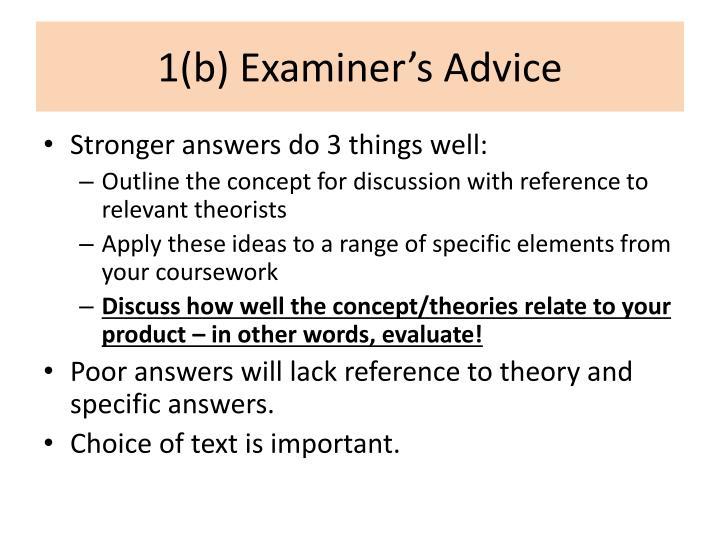 1(b) Examiner's Advice