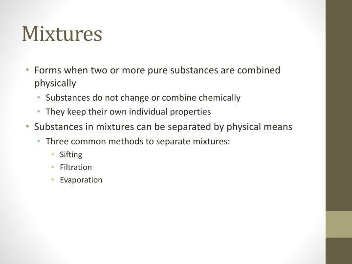 Mixtures