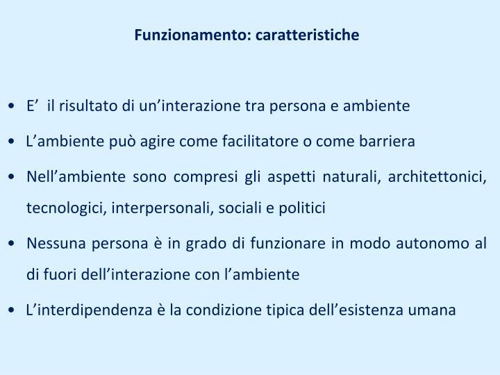 Funzionamento: caratteristiche