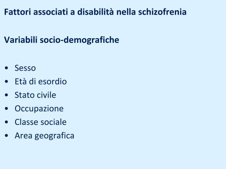 Fattori associati a disabilità nella schizofrenia
