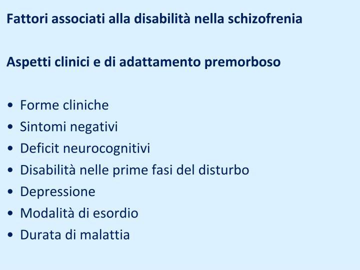 Fattori associati alla disabilità nella schizofrenia