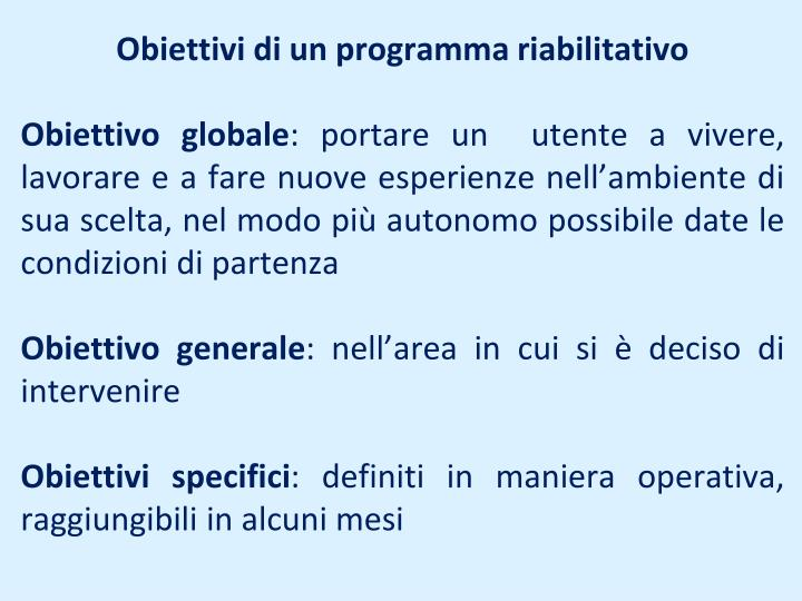 Obiettivi di un programma riabilitativo