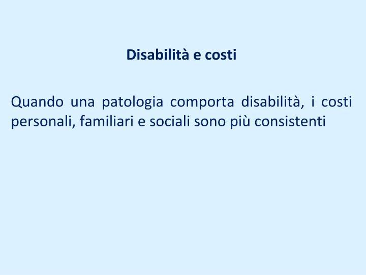 Disabilità e costi