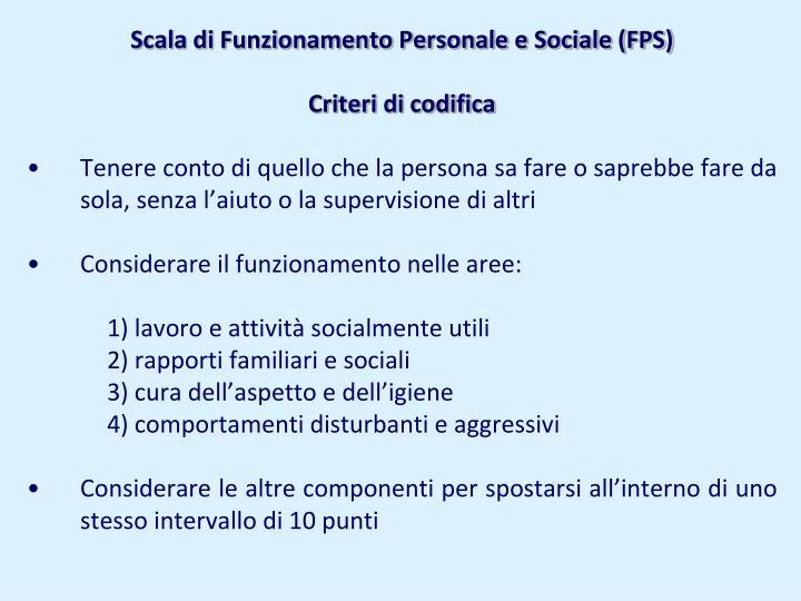 Scala di Funzionamento Personale e Sociale (FPS)