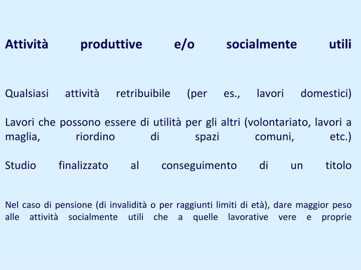 Attività produttive e/o socialmente utili
