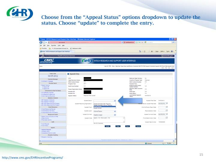 """Choose from the """"Appeal Status"""" options dropdown to update the status. Choose """"update"""" to complete the entry."""