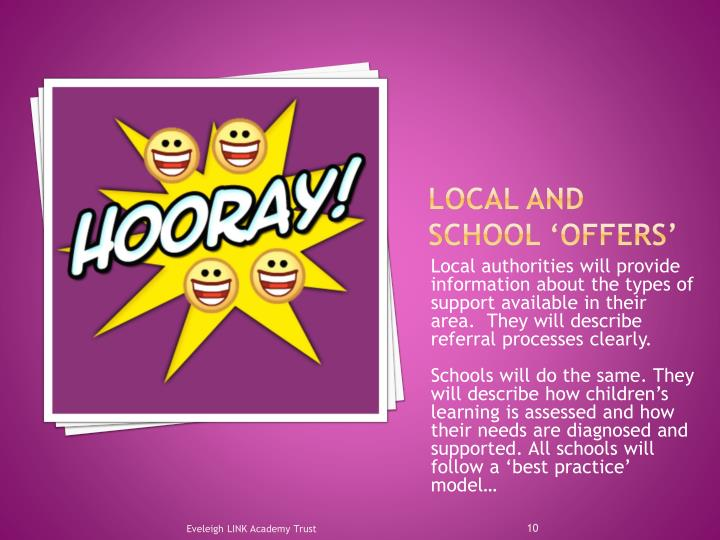 Local and school 'offers'