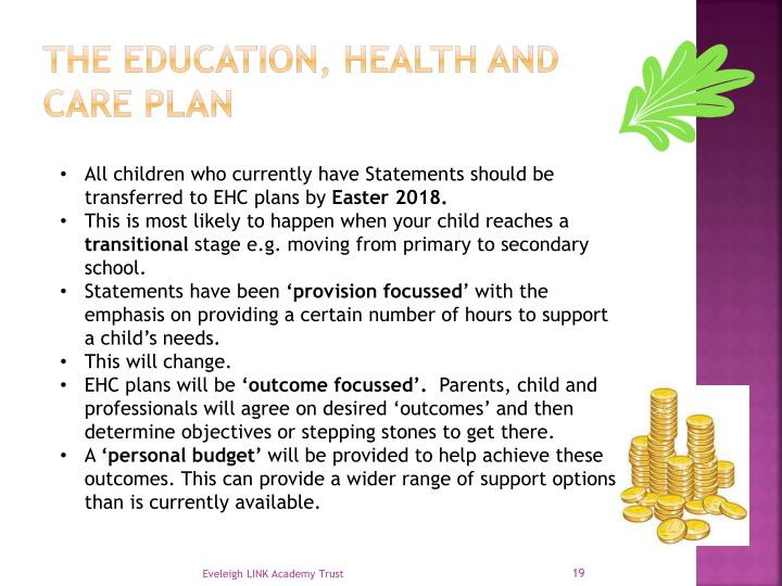 The education, Health and care plan