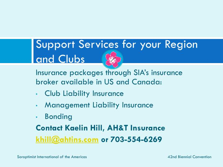Support Services for your Region and Clubs