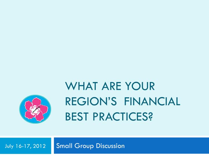 What are Your region's  Financial best practices?