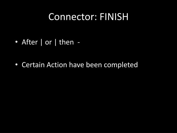 Connector: FINISH