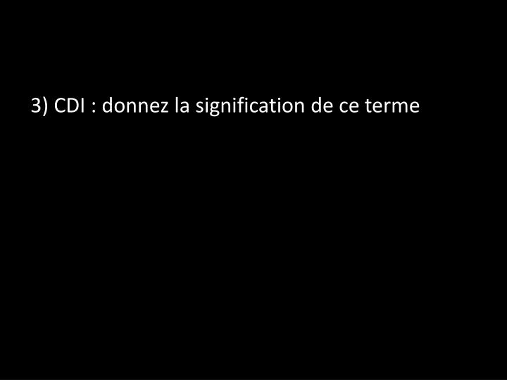 3) CDI