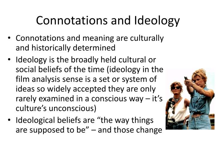 Connotations and Ideology