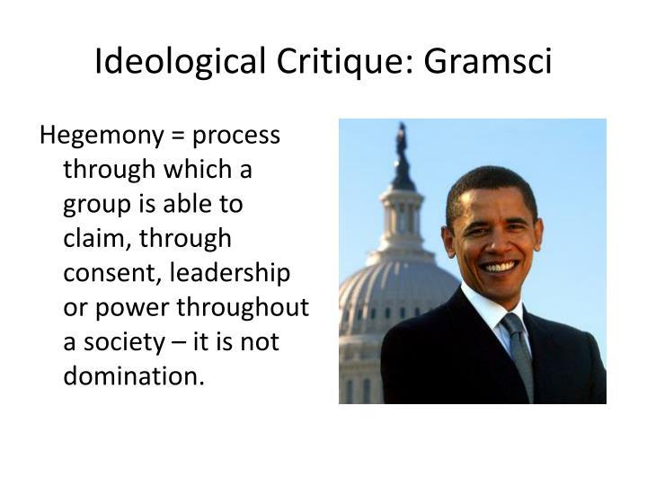 Ideological Critique: Gramsci