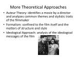 more theoretical approaches