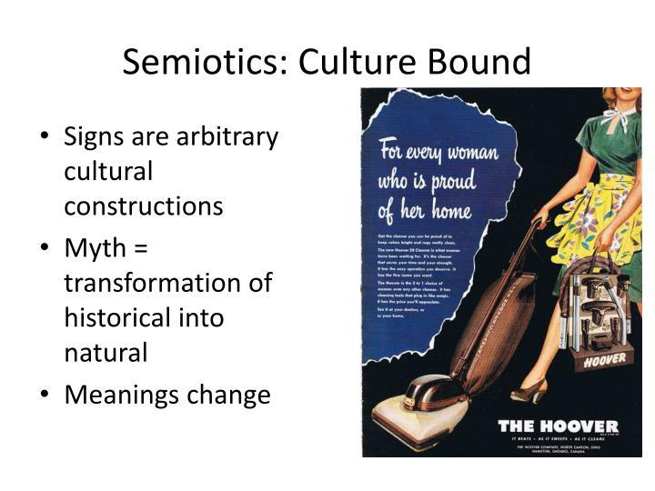 Semiotics: Culture Bound