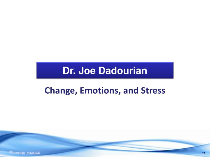 Dr. Joe Dadourian