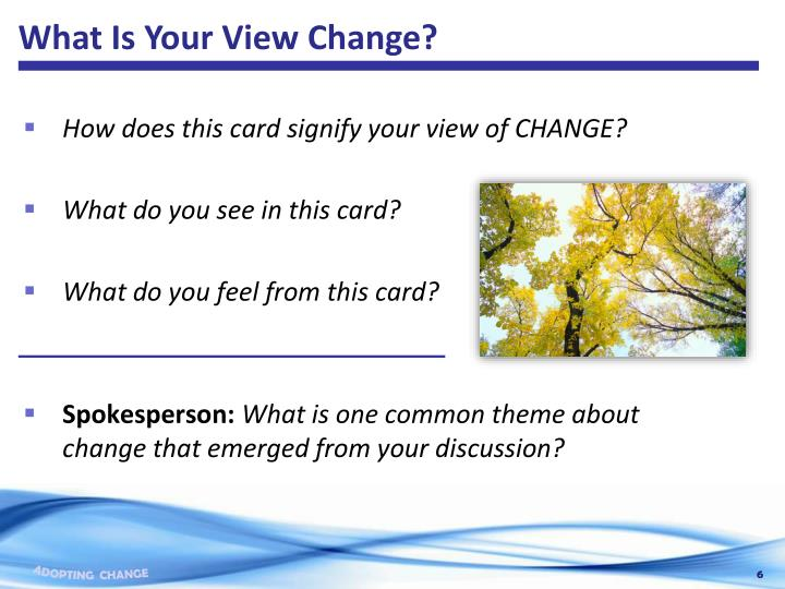 What Is Your View Change?