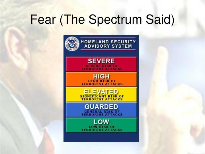 Fear (The Spectrum Said)