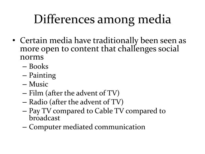 Differences among media
