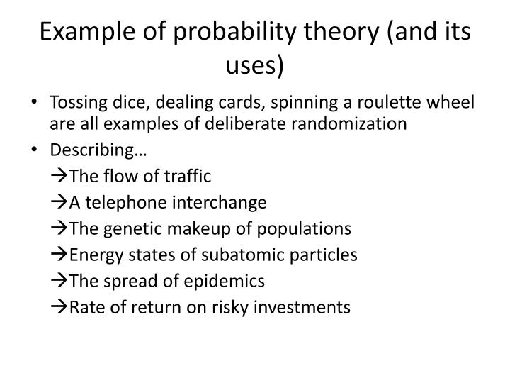 Example of probability theory (and its uses)