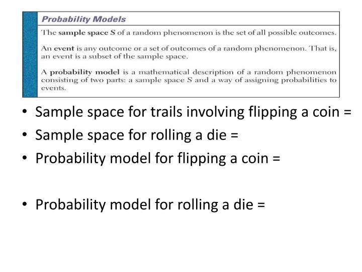 Sample space for trails involving flipping a coin =