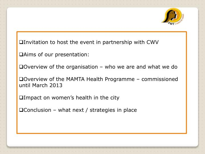 Invitation to host the event in partnership with CWV