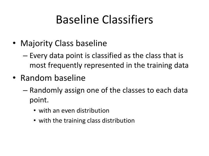Baseline Classifiers