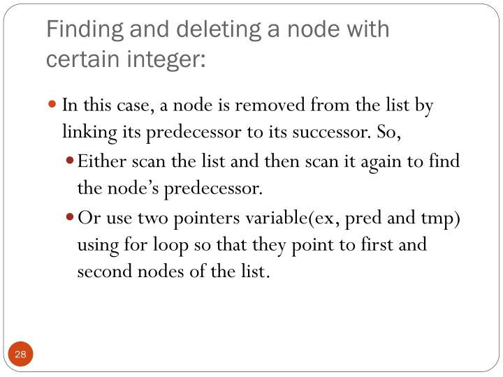 Finding and deleting a node with certain integer: