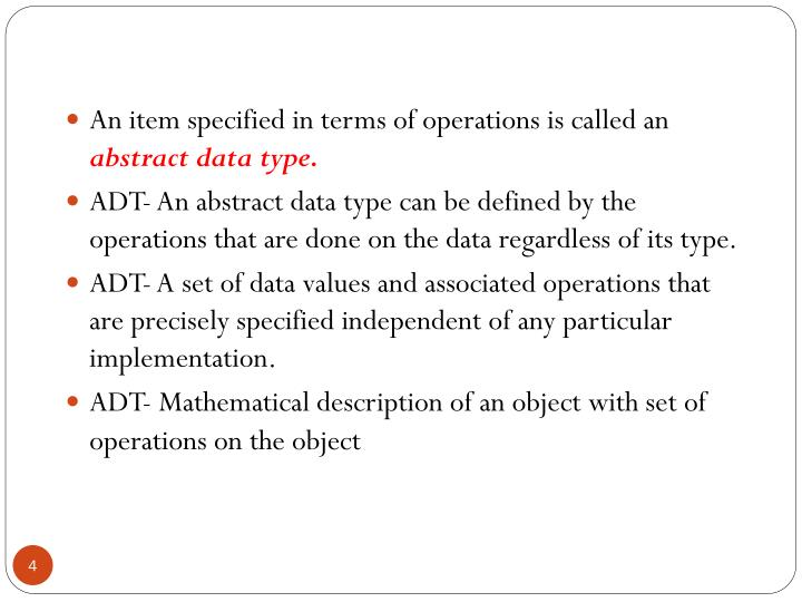 An item specified in terms of operations is called an